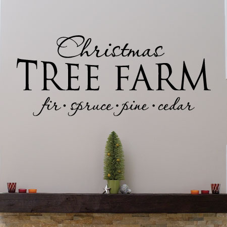 Christmas Tree Farm Wall Quotes Decal