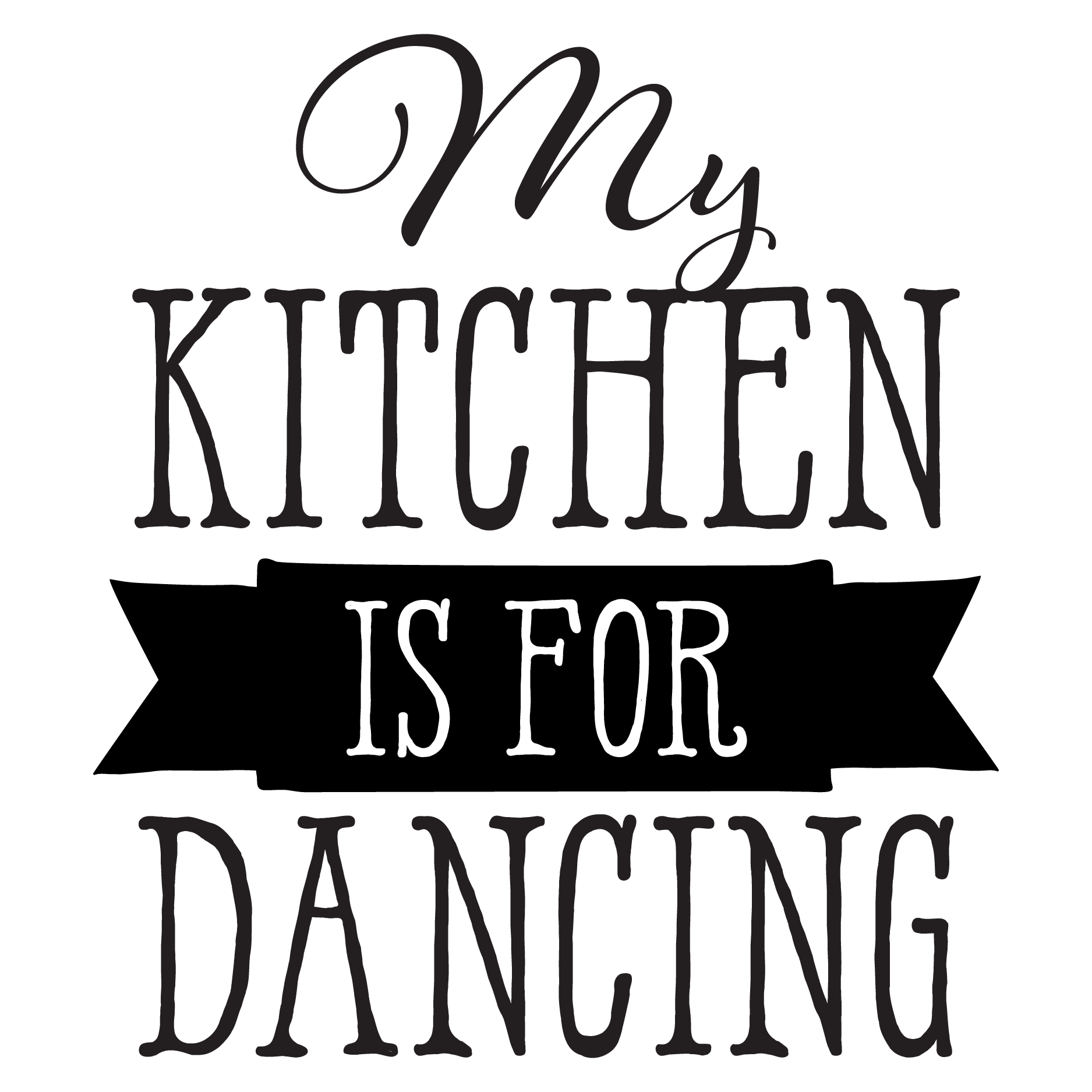 My Kitchen Is For Dancing Wall Quotes Decal