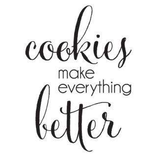 Download Cookies Make Everything Better Wall Quotes™ Decal ...