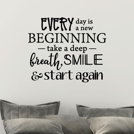 Every Day Is A New Beginning Wall Quotes™ Decal ...