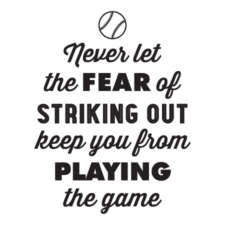 Vintage Fear Of Striking Out Wall Quotes™ Decal ...