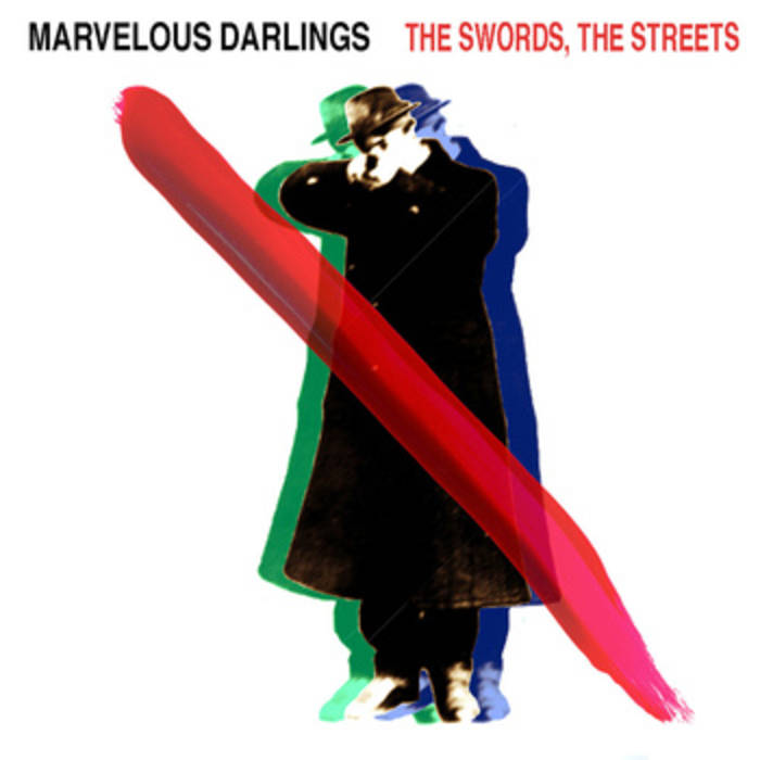 Marvelous Darlings - the Swords, the Streets