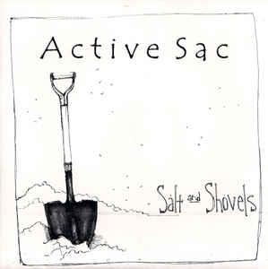 ACTIVE SAC – SALT AND SHOVELS 7″