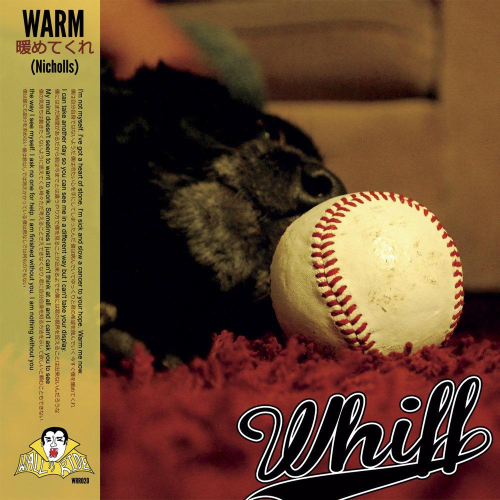 Whiff - Left at Princess/Warm