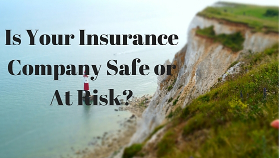 insurance company safe or at risk
