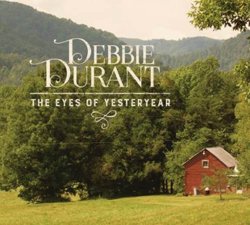 Debbie Durant - The Eyes of Yesteryear