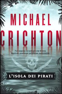 lisola_dei_pirati_micheal_crichton_garzanti_romanzo_postumo.jpg