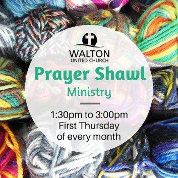 Prayer Shawl Ministry @ Walton United Church