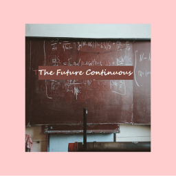 The Future Continuous
