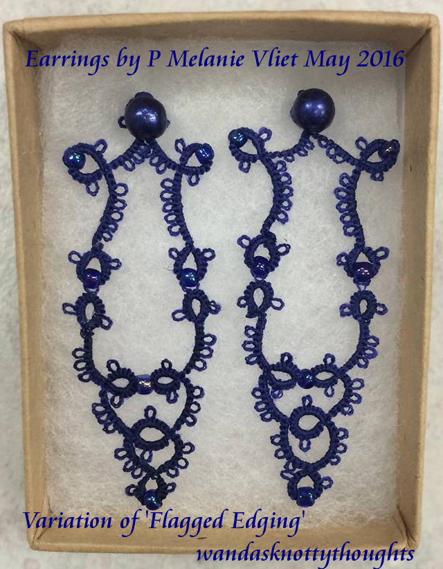 Earrings made using 'Flagged Edging' by P Melanie Vliet on wandasknottythoughts
