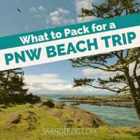 What to Pack for a Pacific Northwest Beach Trip