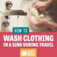 Travel Laundry: How to Hand Wash Clothes in a Sink