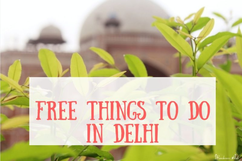 Free things to do in Delhi