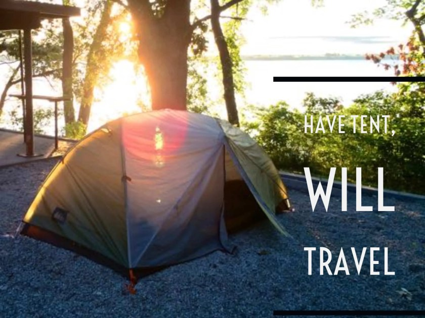 Have Tent, Will Travel