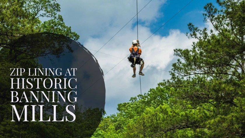 Zip Lining at Historic Banning Mills
