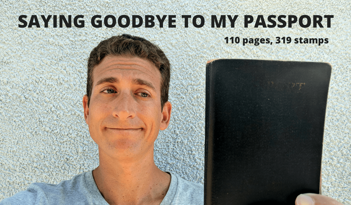 SAYING GOODBYE TO MY PASSPORT