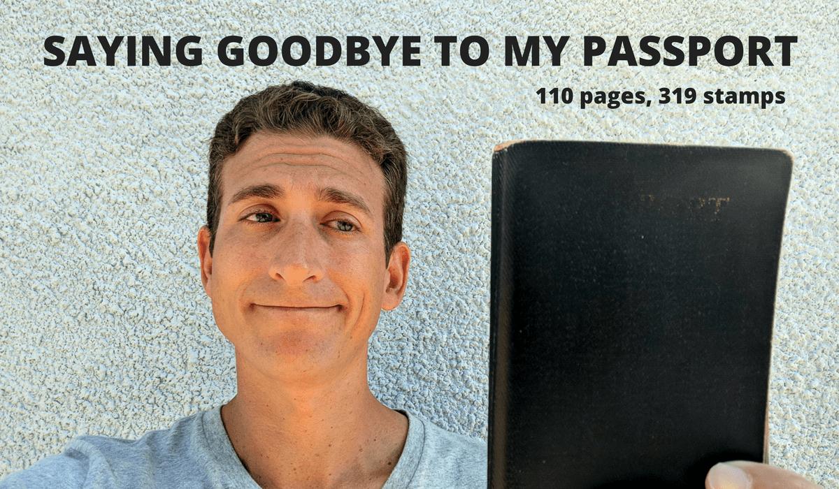 SAYING GOODBYE TO MY PASSPORT