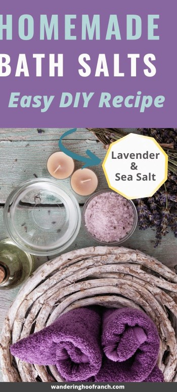 homemade bath salts easy diy recipe with lavender and sea salt pin image. wood background with seas salt, purple towels, lavender, candles, oil and a clear bowl ready for the bath