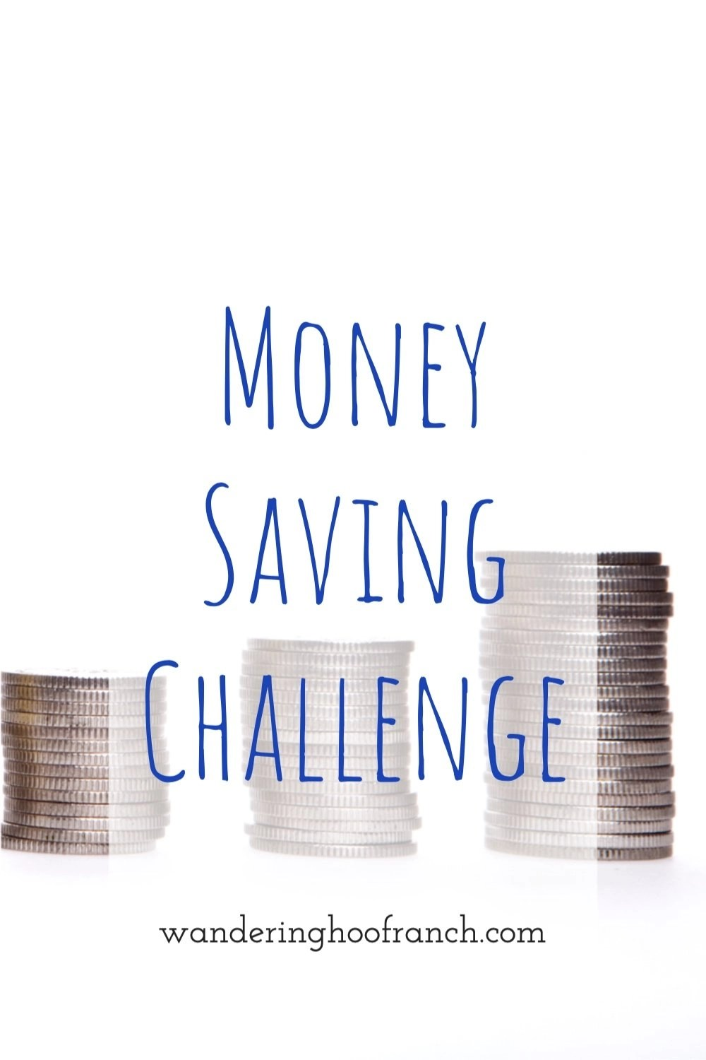 money saving challenge stack of coins for Pinterest