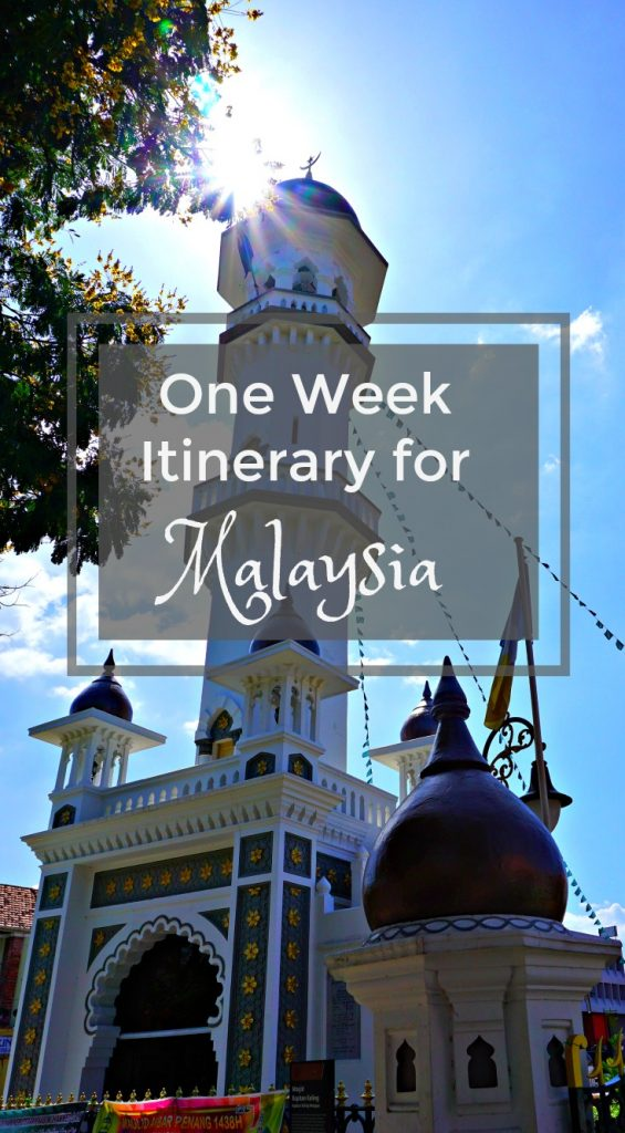 one week itinerary for Malaysia