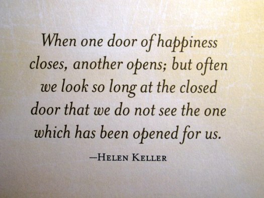Quotes About One Door Closing And Another Opening: When One Door Of Happiness Closes...