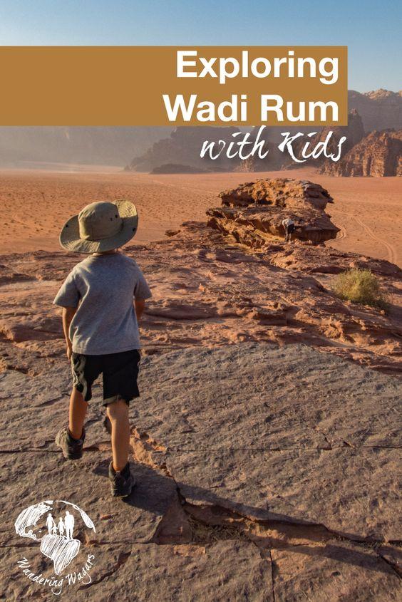 Exploring Wadi Rum with Kids - Pinterest