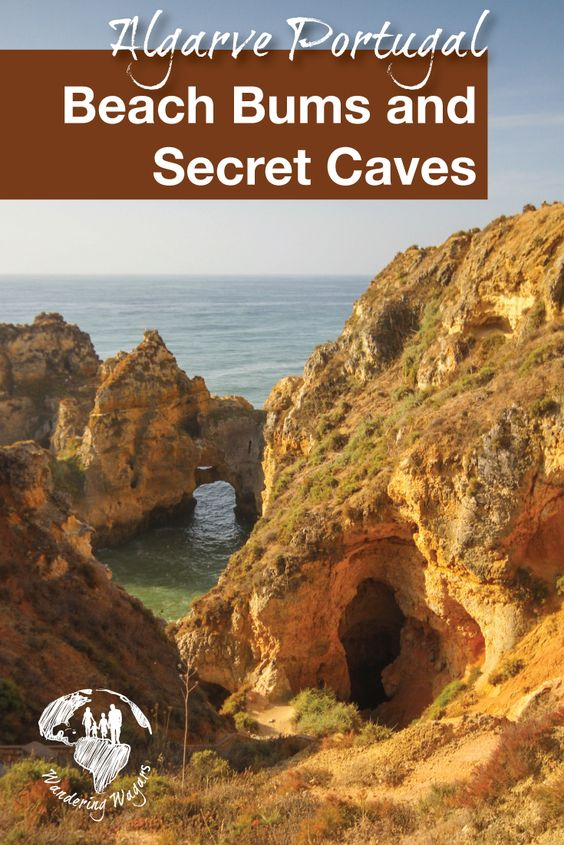 Algarve Portugal Beach Bums and Sea Caves - Pinterest