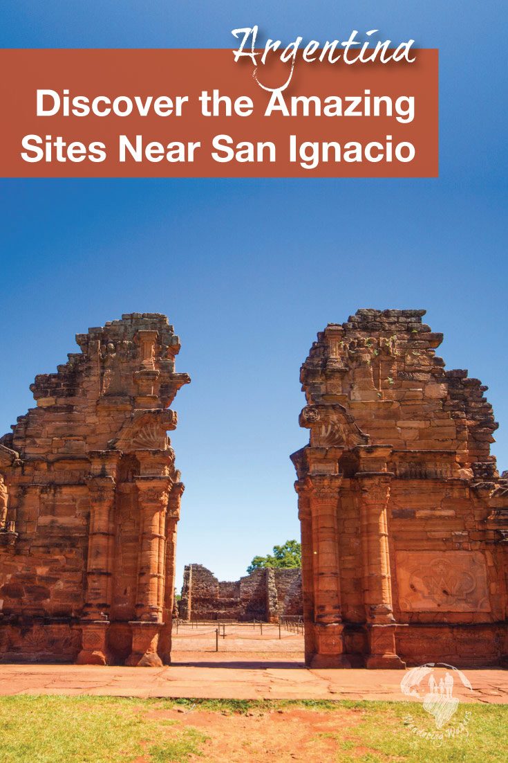 Discover the incredible sites of San Ignacio, Argentina during your next family travel adventure
