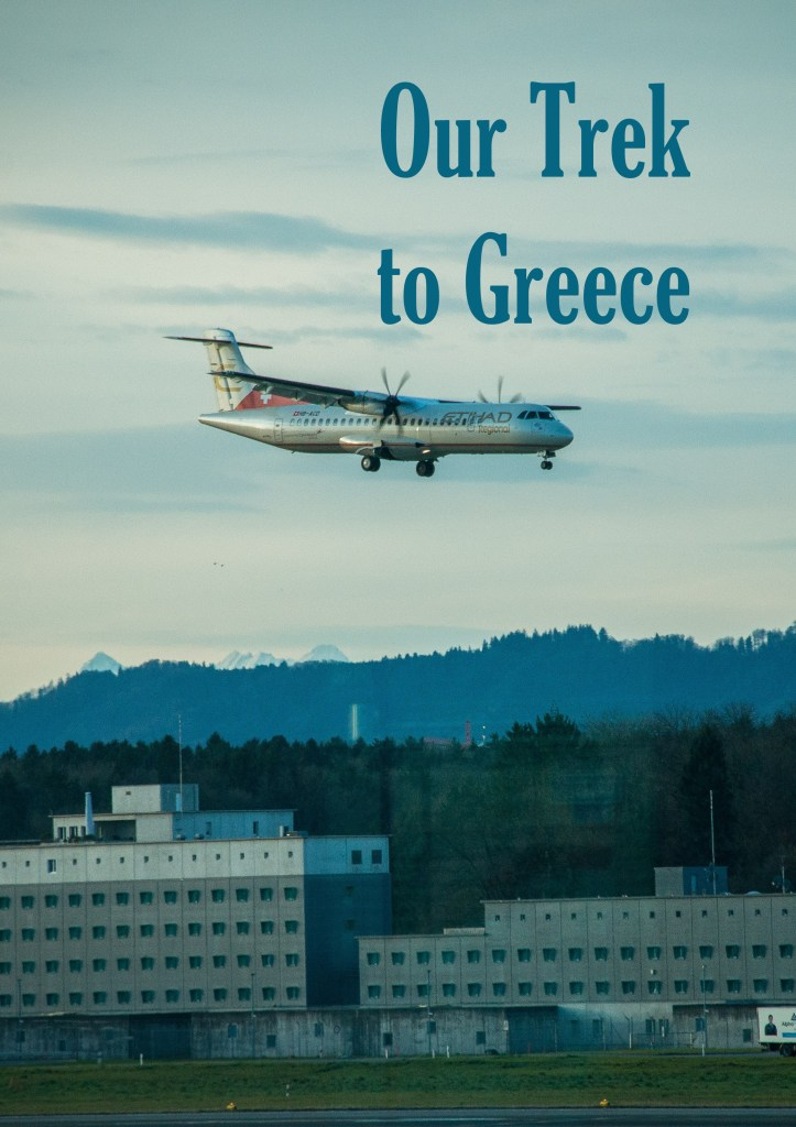 Our Trek to Greece