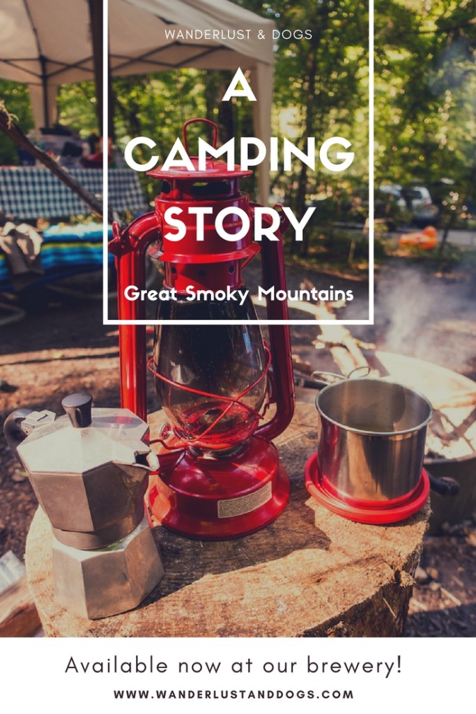 A Camping Story - Deep Creek Campground, Great Smoky Mountains, NC