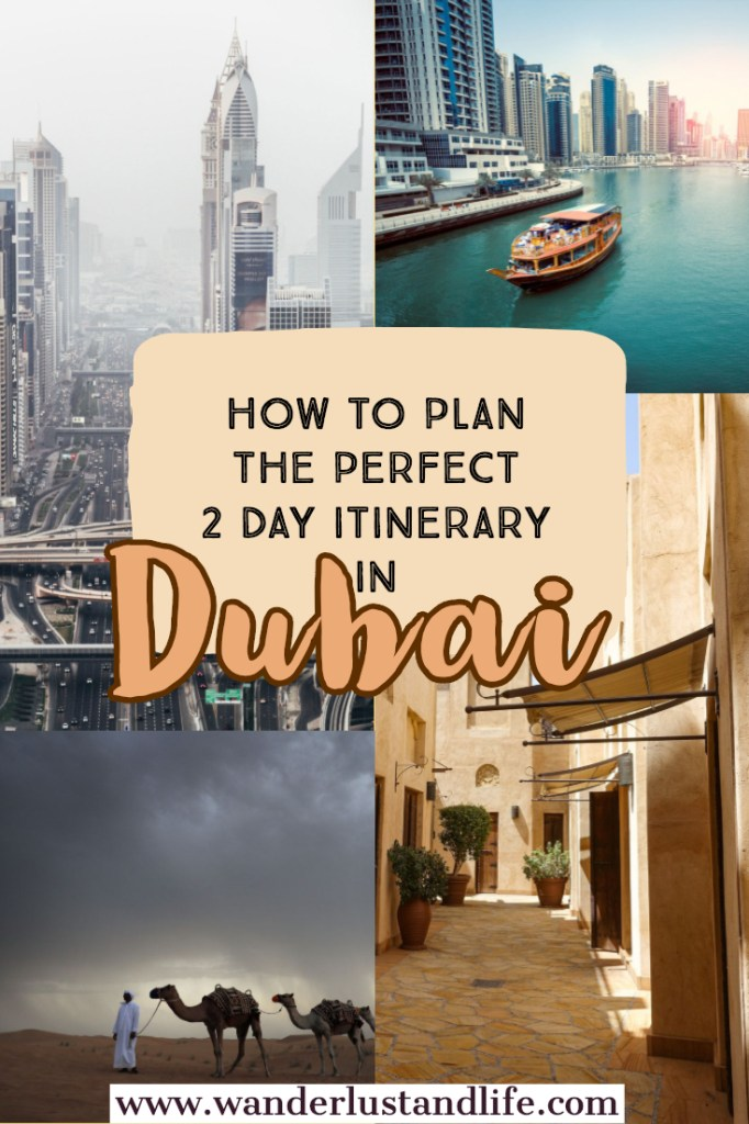 How to plan your 2 day Dubai itinerary and top tips for when