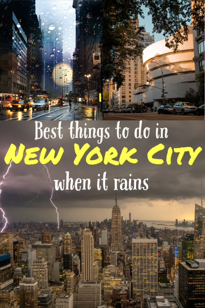 NYC in the rain- the best touristy things to do in New York City when it rains #newyorkcity #nyc #wanderlustandlife