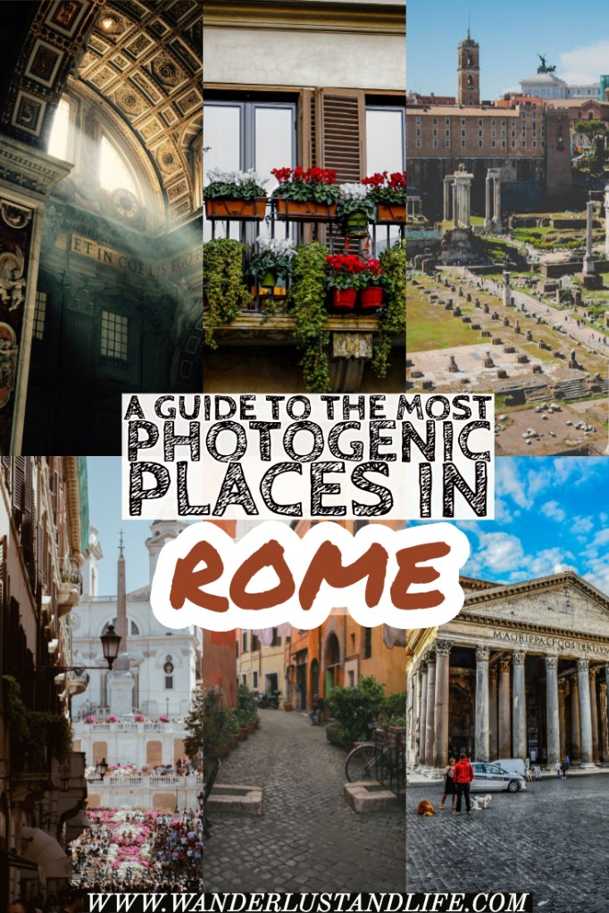 Instagram spots in Rome- Where to find the best places to take photos in the Italian City. If you are looking for the best photo spots in Rome you have come to the right place. We go through some of the photogenic places the city has to offer from the incredible architecture to the charming back streets. #Rome #Italy #wanderlustandlife