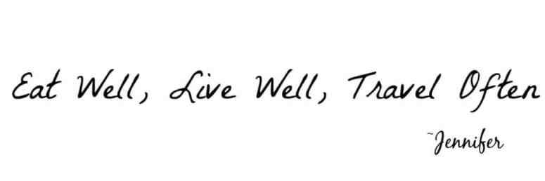 Eat Well, Live Well, Travel Often