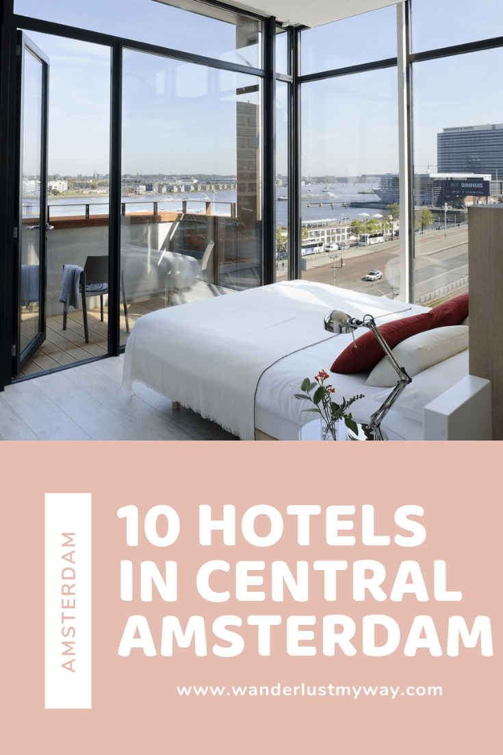 10 Best Hotels in Central Amsterdam