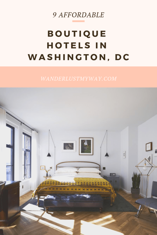 These nine boutique hotels in Washington DC are not only memorable, but affordable as well.