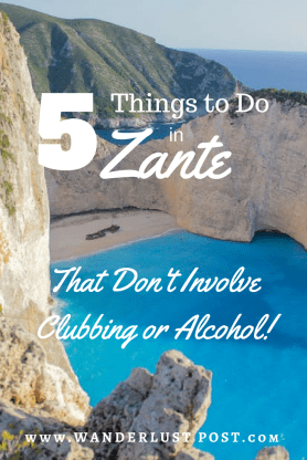 5 Things to Do in Zante That Don't Involve Clubbing or Alcohol - The Wanderlust Post