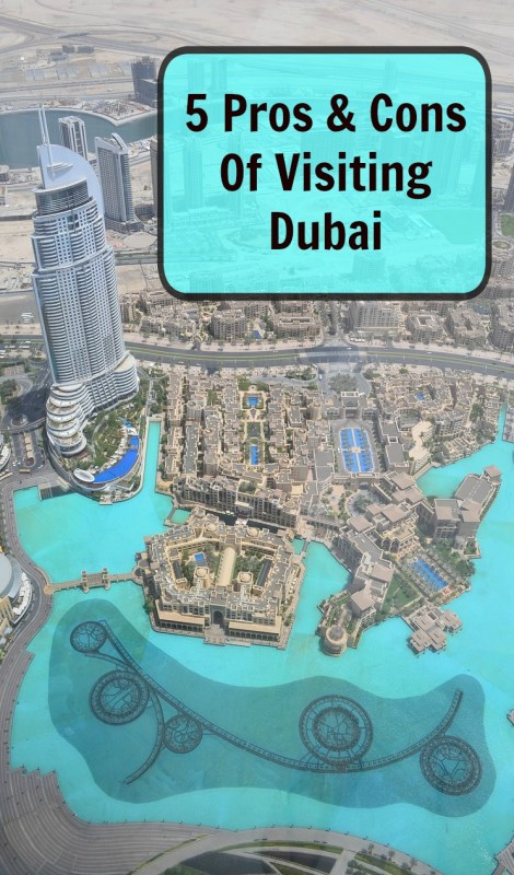 5 Pros and Cons of visiting Dubai, UAE