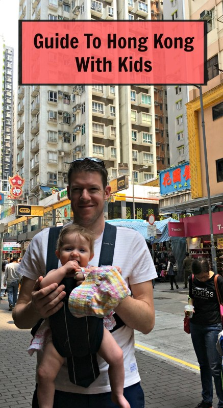 Guide To Visiting Hong Kong With Kids