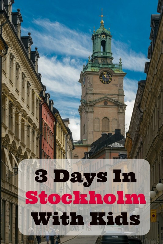 Three days in Stockholm With Kids