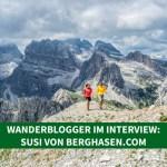 Wanderblogger im Interview #1: Susi von Berghasen.com