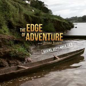 The Edge of Adventure Series with Adam Asher