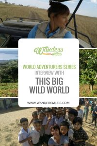 Wanders Miles interviews This Big World World for the 'World Adventurer Series'