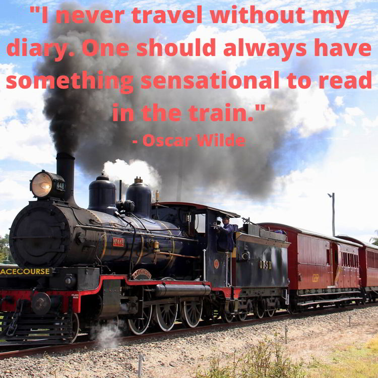 An image of a train with a funny Oscar Wilde travel quote.