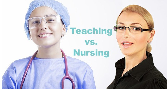 Teaching vs Nursing