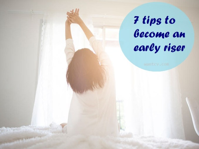 7 tips to become an early riser