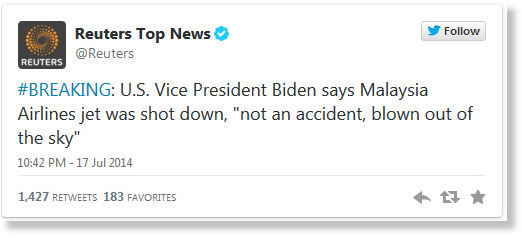 De tweet van Joe Biden, vice-president van de VS.. Is dit het bericht dat je van iemand in een dergelijke positie zou verwachten..?? Een paar uur ná het neerhalen van MH-17 was voor hem de oorzaak al duidelijk..