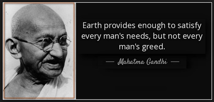 Ghandi need greed