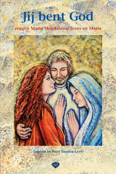 """De cover van het nieuwe boek van Reint & Gabriella. """"Jij bent God"""""""