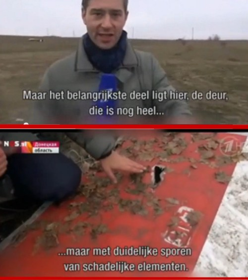 Hoe is het mogelijk dat bij de berging van de wrakstukken van de MH17, een complete deur, met duidelijke schadesporen, achterblijft op de plaats van de crash..? Over het hoofd gezien, niet belangrijk genoeg..?? Geen plaats meer in de trein..?  Is dit de deur die vlak achter de cockpitplaat heeft gezeten, die zo heftig is doorzeefd..??? De Russische TV wordt voor 'propaganda-instrument' uitgemaakt, wanneer ze deze deur in hun nieuwsuitzending laten zien.. Wie is hier nou bezig met propaganda...?